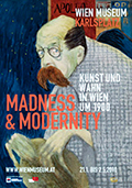 Madness &amp Modernity exhibition poster, Wein Museum